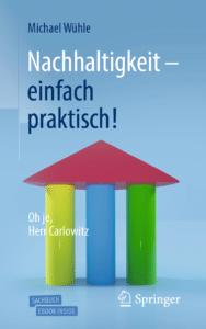 Das Cover des Sachbuchs 'Nachhaltigkeit - einfach praktisch!' zeigt den Tempel der Nachhaltigkeit mit seinen drei Säulen Ökonomie, Ökologie und Soziales